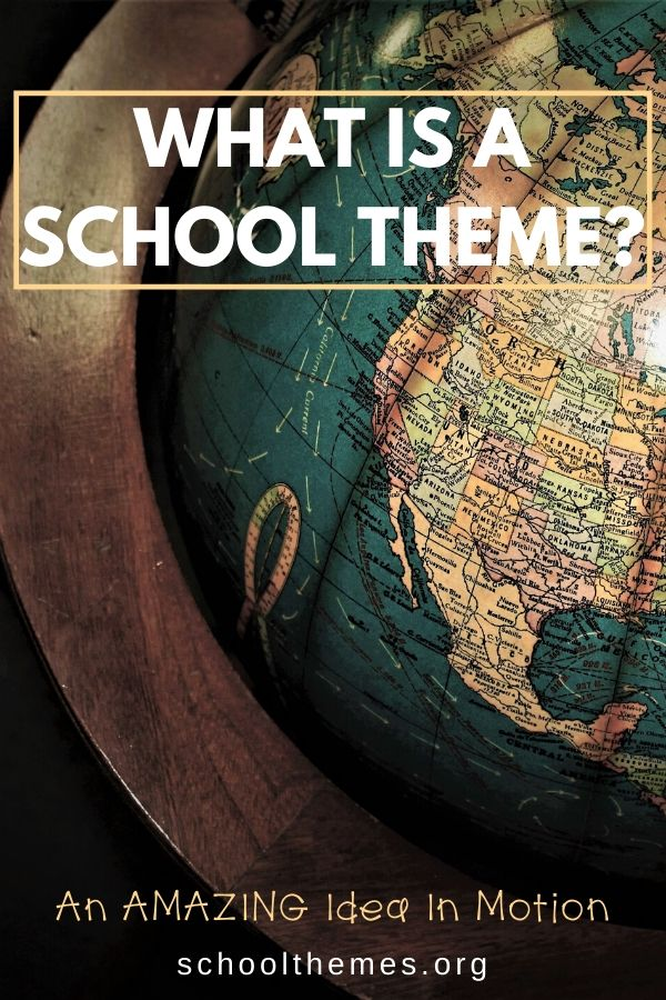 What Is A School Theme?